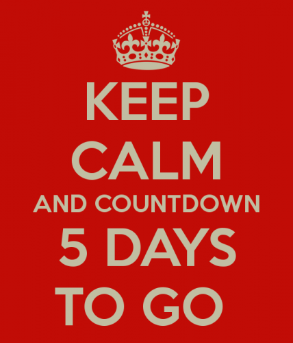 keep-calm-and-countdown-5-days-to-go.png