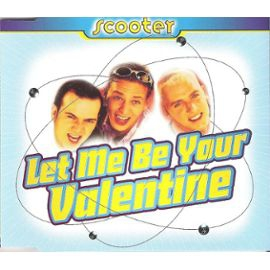 Scooter-Let-Me-Be-Your-Valentine-CD-Maxi-216465230_ML.jpg
